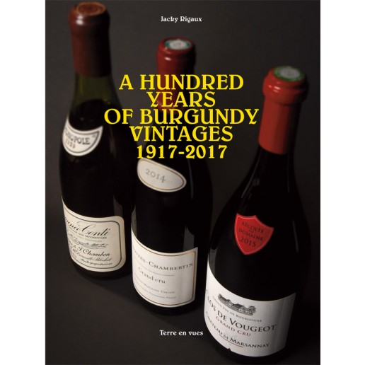 A HUNDRED YEARS OF BURGUNDY VINTAGES