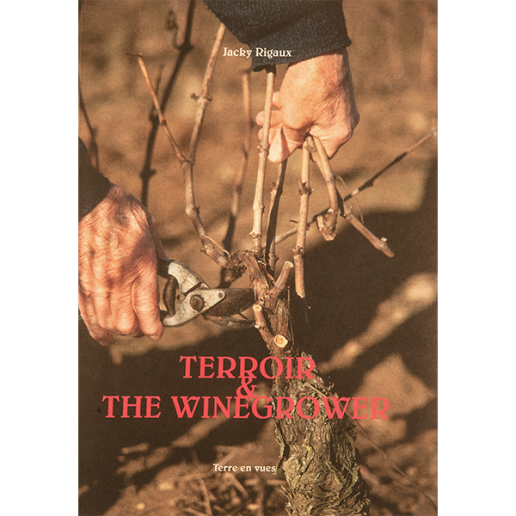 TERROIR AND THE WINEGROWER