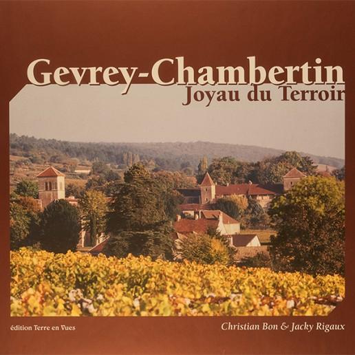 GEVREY-CHAMBERTIN, JOYAU DU TERROIR